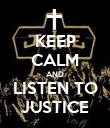 KEEP CALM AND LISTEN TO JUSTICE - Personalised Poster large