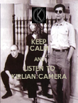 KEEP CALM AND LISTEN TO KIRLIAN CAMERA - Personalised Poster large