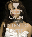 KEEP CALM AND LISTEN TO LAFEE - Personalised Poster large