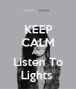 KEEP CALM AND Listen To Lights  - Personalised Poster large