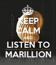 KEEP CALM AND LISTEN TO MARILLION - Personalised Poster large