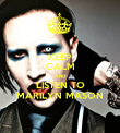 KEEP CALM AND LISTEN TO MARILYN MASON - Personalised Poster large