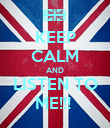 KEEP CALM AND LISTEN TO ME!!!  - Personalised Poster large