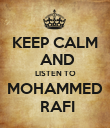 KEEP CALM  AND LISTEN TO MOHAMMED  RAFI - Personalised Poster large