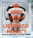 KEEP CALM AND LISTEN TO  MUSIC !! - Personalised Poster large
