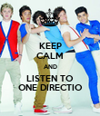 KEEP CALM AND LISTEN TO ONE DIRECTIO - Personalised Poster large