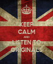 KEEP CALM AND LISTEN TO ORIGINALS - Personalised Poster large