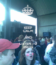 KEEP CALM AND LISTEN TO PROG - Personalised Poster large