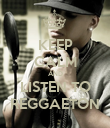 KEEP CALM AND LISTEN TO REGGAETON - Personalised Poster large