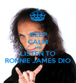 KEEP CALM AND LISTEN TO RONNIE JAMES DIO - Personalised Poster large