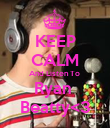 KEEP CALM And Listen To  Ryan  Beatty<3 - Personalised Poster large