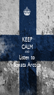 KEEP CALM AND Listen to Sonata Arctica - Personalised Poster large