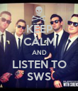 KEEP CALM AND LISTEN TO SWS - Personalised Poster large