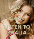 KEEP CALM AND LISTEN TO THALIA - Personalised Poster large