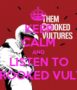 KEEP CALM AND LISTEN TO THE CROOKED VULTURES - Personalised Poster large