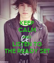 KEEP CALM AND LISTEN TO THE READY SET - Personalised Poster large
