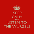 KEEP CALM AND LISTEN TO THE WURZELS - Personalised Poster large