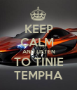 KEEP CALM  AND LISTEN TO TINIE TEMPHA - Personalised Poster large