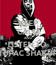 KEEP CALM AND LISTEN TO  TUPAC SHAKUR - Personalised Poster large