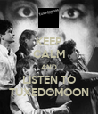 KEEP CALM AND LISTEN TO TUXEDOMOON - Personalised Poster large