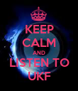 KEEP CALM AND LISTEN TO UKF - Personalised Poster large