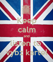 Keep calm and listen to  vybz kartel - Personalised Poster large