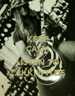 KEEP CALM AND LISTEN TO ZAKK WYLDE - Personalised Poster large