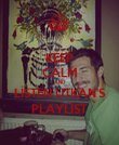 KEEP CALM AND LİSTEN UTKAN'S PLAYLİST - Personalised Poster small