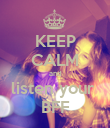 KEEP CALM and listen your  BFF - Personalised Poster large