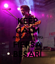 KEEP CALM AND LISTENING FIERSA BESARI - Personalised Poster large