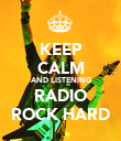 KEEP CALM AND LISTENING RADIO ROCK HARD - Personalised Poster large