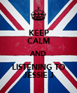 KEEP CALM AND LISTENING TO JESSIE J - Personalised Poster large