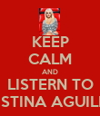 KEEP CALM AND LISTERN TO CHRISTINA AGUILERA!! - Personalised Poster large