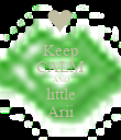 Keep CALM AND little Arii - Personalised Poster large