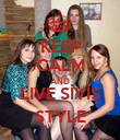 KEEP CALM AND LIVE SİVİŞ STYLE - Personalised Poster large