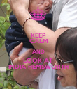KEEP CALM AND LOOK AT  INDIA HEMSWORTH - Personalised Poster large