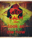 KEEP CALM AND look at me now - Personalised Poster large