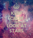 KEEP CALM AND LOOK AT STARS - Personalised Poster large