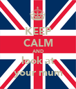 KEEP CALM AND look at your mum - Personalised Poster large
