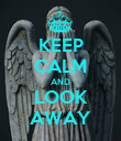 KEEP CALM AND LOOK AWAY - Personalised Poster large