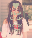 KEEP CALM AND LOOK HOT - Personalised Poster large