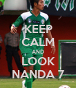 KEEP CALM AND LOOK NANDA 7 - Personalised Poster small