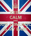 KEEP CALM AND LOUIS TOMLINSON IS MY BABE - Personalised Poster large