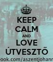 KEEP CALM AND LOVE ÚTVESZTŐ - Personalised Poster large