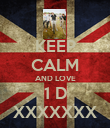 KEEP CALM AND LOVE 1 D XXXXXXX - Personalised Poster large
