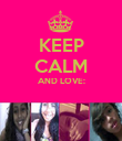 KEEP CALM AND LOVE:   - Personalised Poster large
