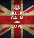 KEEP CALM AND LOVE  - Personalised Poster large