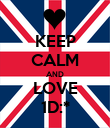 KEEP CALM AND LOVE 1D:* - Personalised Poster large
