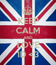 KEEP CALM AND LOVE 1D <3 - Personalised Poster large