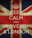 KEEP CALM AND LOVE 1D & LONDON - Personalised Poster large